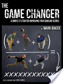 The Game Changer by Mark Baker
